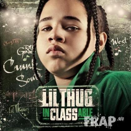 Lil Thug - Inclassable (2008)
