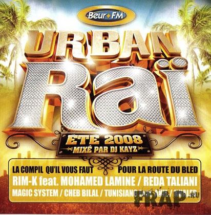DJ Kayz - Urban Rai Ete 2008 (2008)