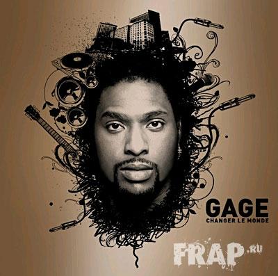 Gage - Changer Le Monde (2008)