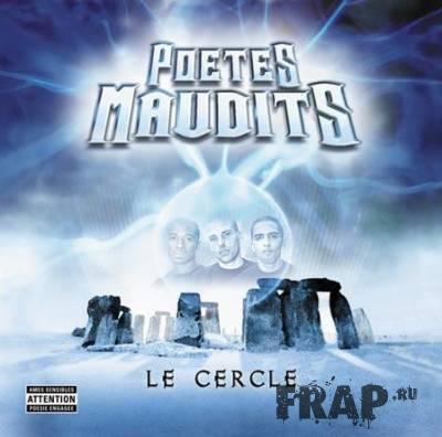 Poetes Maudits - Le Cercle (2004)