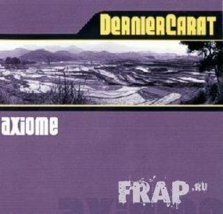 Dernier Carat - Axiome (2003)