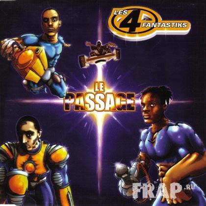 Les 4 Fantastiks - Le Passage (1999)