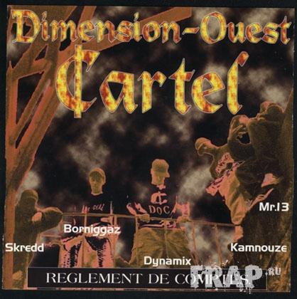 Dimension Ouest Cartel - Reglement De Comptes (1997)