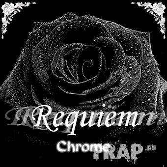 Chrome - Requiem (2005)