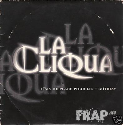La Cliqua - Pas De Place Pour Les Traitres (1998)