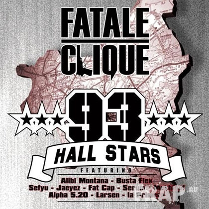 Fatale Clique - 93 Hall Stars (2006)