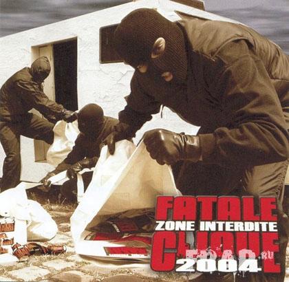 Fatale Clique - Zones Interdites (2004)