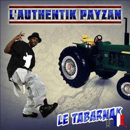 Le Tabarnak - L'authentik Payzan (2008)
