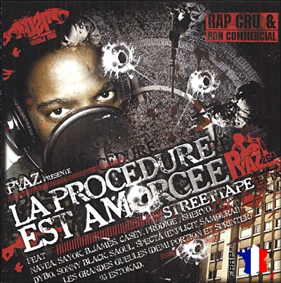 Pyaz - La Procedure Est Amorcee (2005)