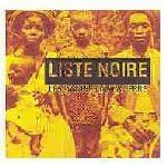 Liste Noire - Les Damnes De La Terre (1998)
