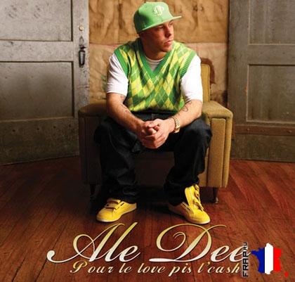 Ale Dee - Pour Le Love Pis L'cash (2008)