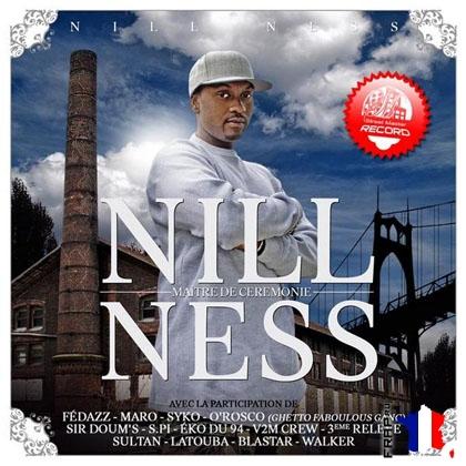 Nill Ness - Maitre De Ceremonie (2008)