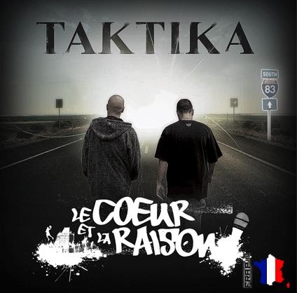 Taktika - Le Coeur Et La Raison (2008)