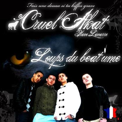 Cruel Akat - Loups Du Beat'ume (2008)