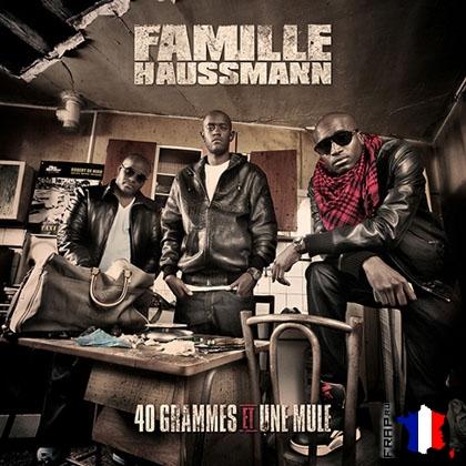 Famille Haussmann - 40 Grammes Et 1 Mule (2008)