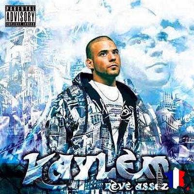 Kaylem - Reve Assez (2008)
