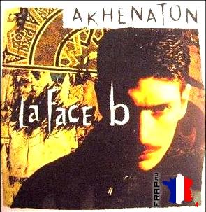 Akhenaton - La Face B (1996)