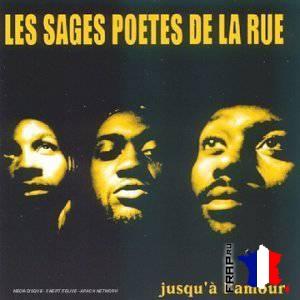Les Sages Poetes De La Rue - Jusqu'a L'amour (1998)