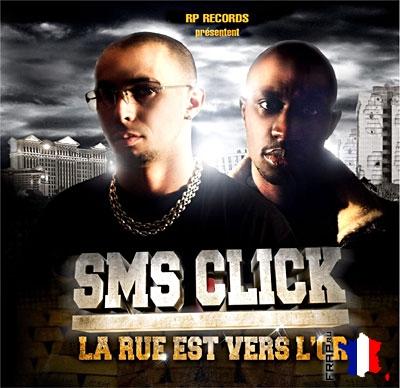 SMS Click - La Rue Est Vers L'or (2008)