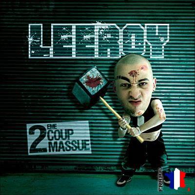 Leeroy - 2eme Coup de Massue (2006)
