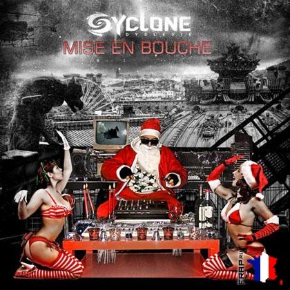 Syclone - Mise En Bouche (2008)