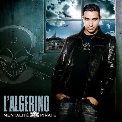 L'algerino - Mentalite De Pirate (2007)