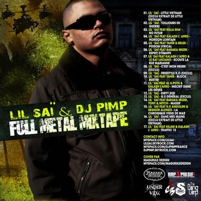 Lil Sai & DJ Pimp - Full Metal Mixtape (2009)