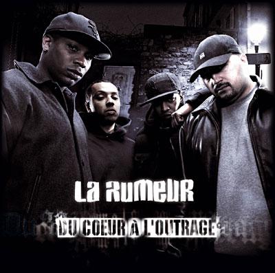 La Rumeur - Du Coeur A L'outrage (2007)