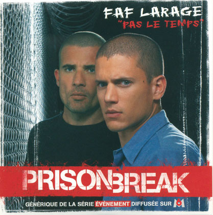 Faf Larage - Pas Le Temps (Prison Break) (2006)