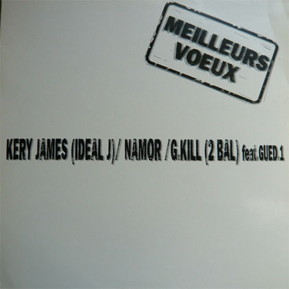 Kery James, Namor, G. Kill & Gued.1 - Meilleurs Voeux (1998)