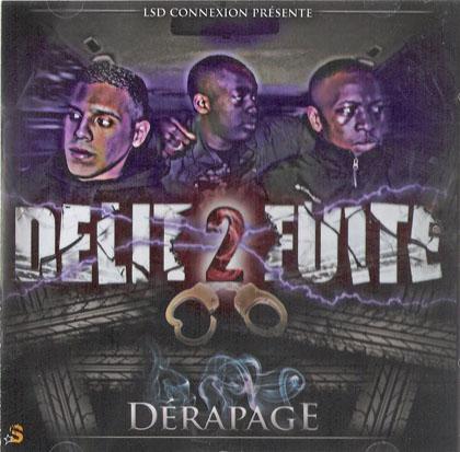 Delit 2 Fuite - Derapage (2009)