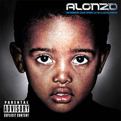 Alonzo - Un Dernier Coup D'oeil Dans Le Retroviseur (2008)