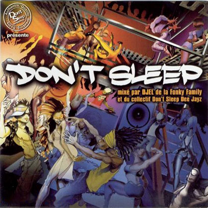 DJ Djel - Don't Sleep Vol. 1 (2001)