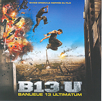 Banlieue 13 Ultimatum - Original Soundtrack (2009)