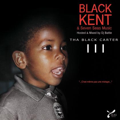 Black Kent - Tha Black Carter III (2009)