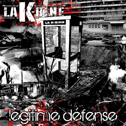 La K-Bine - Legitime Defense (2009)