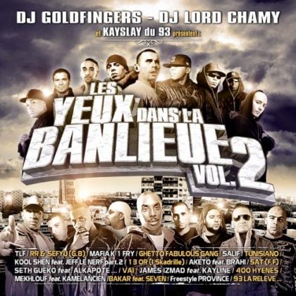 DJ Goldfinger & DJ Lord Chamy - Les Yeux Dans La Banlieue Vol. 2 (2009)