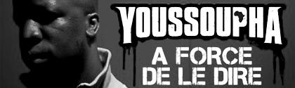 Youssoupha - A Force De Le Dire
