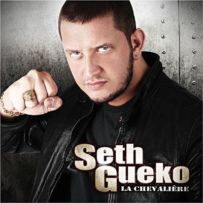 Seth Gueko - La Chevaliere (2009)