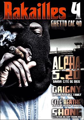 Rakailles 4 (Ghetto Cac 40) (2009) [DVDRip]