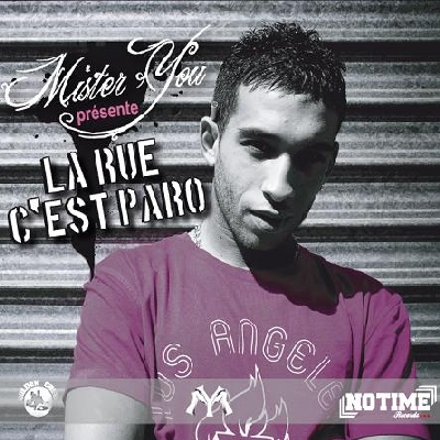 Mister You - La Rue C'est Paro (2008)