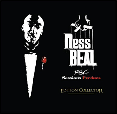 Nessbeal - RSC Sessions Perdues (Edition Collector) (2009)