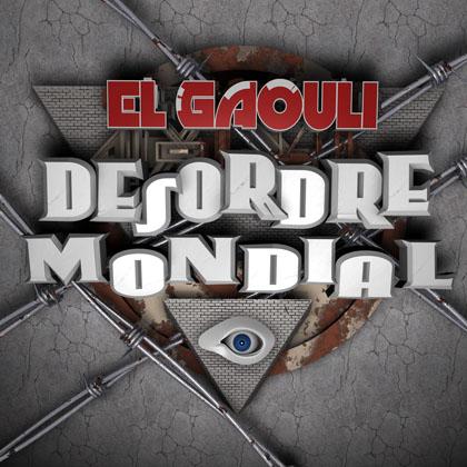 El Gaouli - Desordre Mondial (2009)