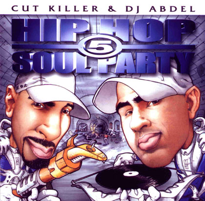 DJ Cut Killer & DJ Abdel - Hip-Hop Soul Party Vol. 5 (2001)