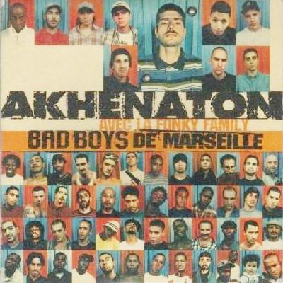Akhenaton - Bad Boys De Marseille (1996)
