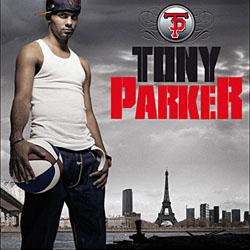 Tony Parker - Tony Parker (2007)
