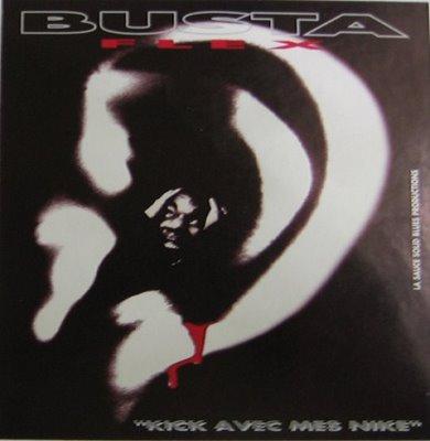 Busta Flex - Kick Avec Mes Nike (1996)