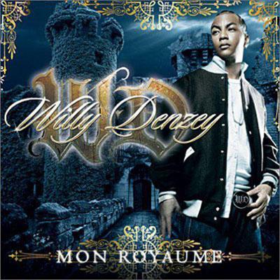 Willy Denzey - Mon Royaume (2007)