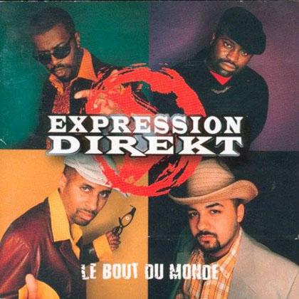 Expression Direkt - Le Bout Du Monde (1998)