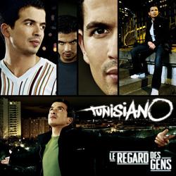 Tunisiano - Le Regard Des Gens (2008)